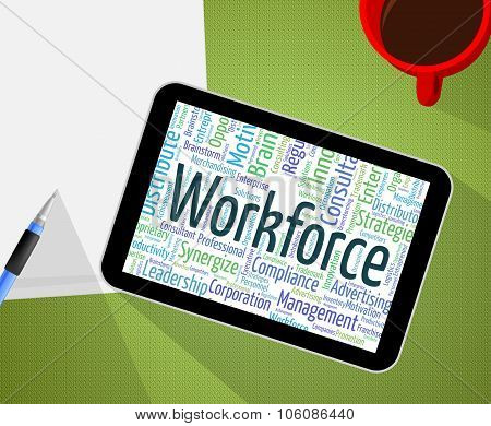 Workforce Word Indicates Wordclouds Words And Personnel