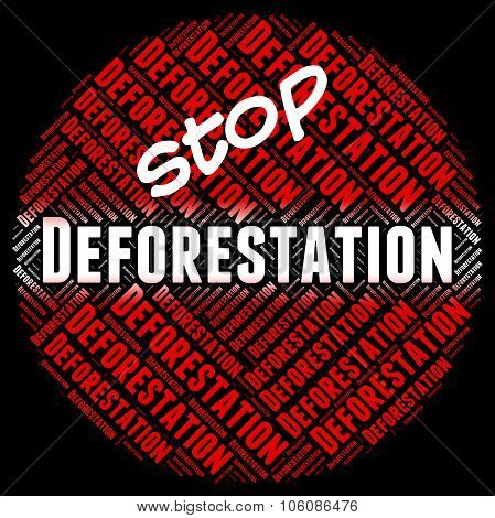 Stop Deforestation Shows Cut Down And Control