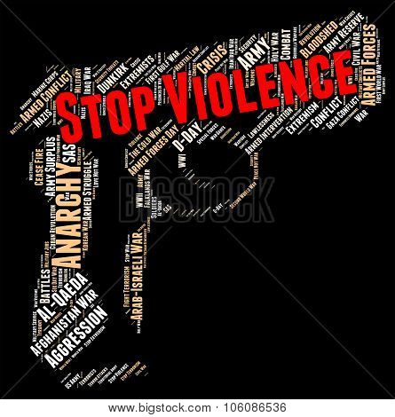 Stop Violence Indicates Warning Sign And Caution