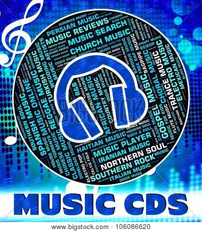 Music Cds Indicates Compact Discs And Acoustic