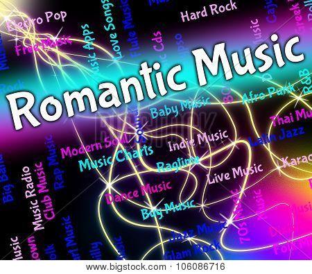 Romantic Music Indicates Sound Track And Audio