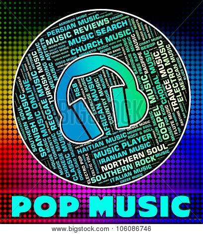 Pop Music Means Sound Tracks And Harmonies