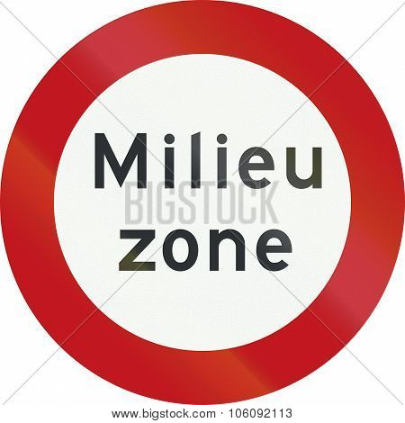 A Dutch Prohibition Sign - Low Emission Zone. Milieu Zone Means Environment Zone