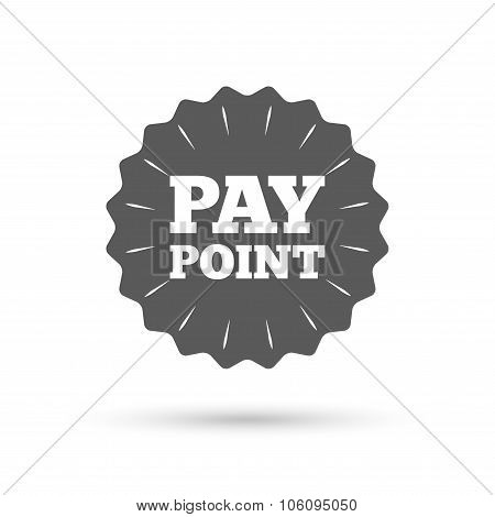 Cash and coin sign icon. Pay point symbol.
