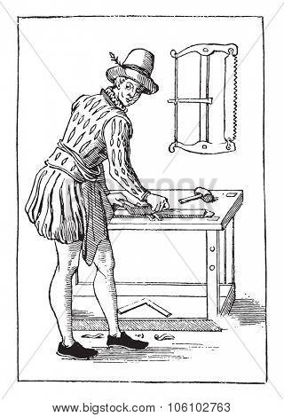 Carpenter in 1580, vintage engraved illustration. Magasin Pittoresque 1882.