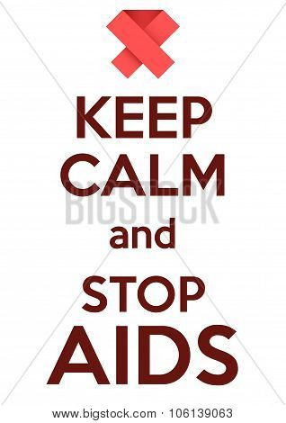 Keep Calm and stop AIDS. Card or invitation.