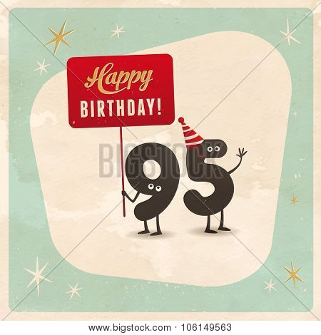 Vintage style funny 95th birthday Card  - Editable, grunge effects can be easily removed for a brand new, clean sign.