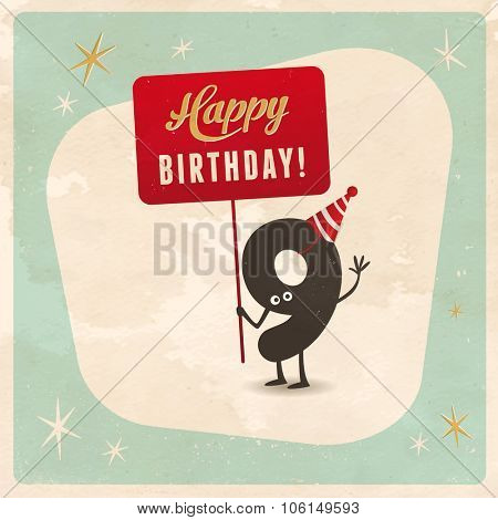 Vintage style funny 9th birthday Card  - Editable, grunge effects can be easily removed for a brand new, clean sign.