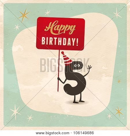 Vintage style funny 5th birthday Card  - Editable, grunge effects can be easily removed for a brand new, clean sign.