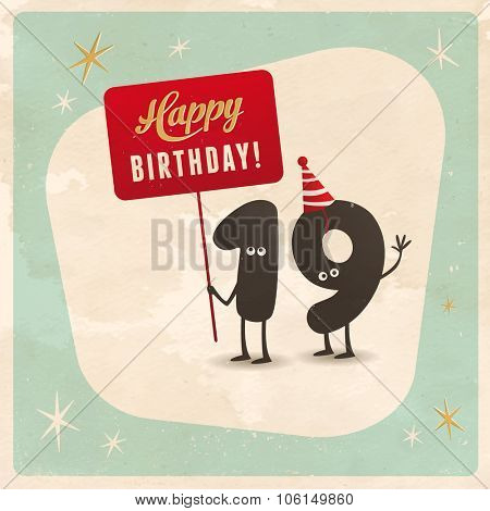 Vintage style funny 19th birthday Card  - Editable, grunge effects can be easily removed for a brand new, clean sign.