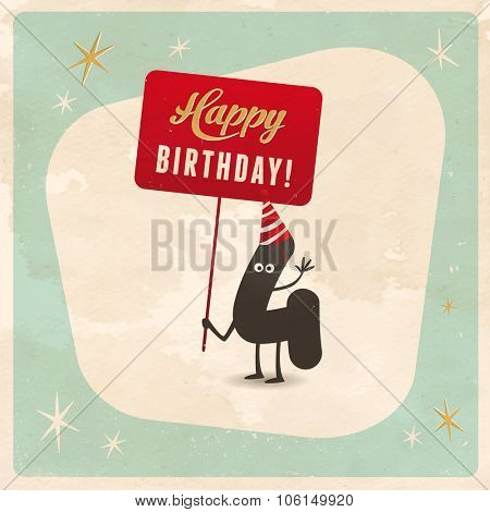 Vintage style funny 4th birthday Card  - Editable, grunge effects can be easily removed for a brand new, clean sign.