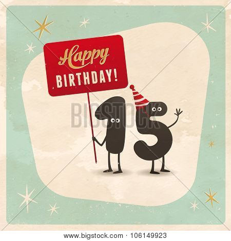 Vintage style funny 15th birthday Card  - Editable, grunge effects can be easily removed for a brand new, clean sign.