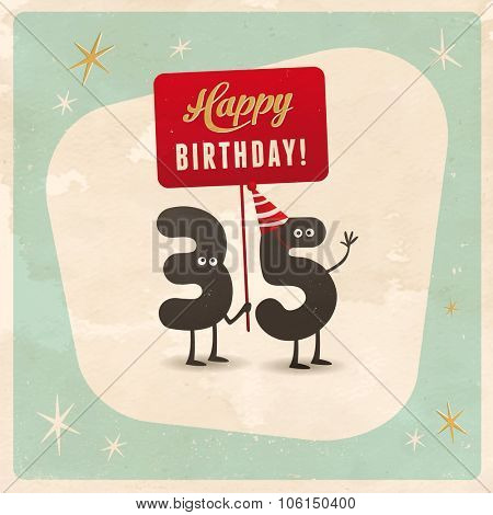 Vintage style funny 35th birthday Card  - Editable, grunge effects can be easily removed for a brand new, clean sign.