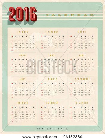 Vintage style 2016 calendar  - Editable, grunge effects can be easily removed for a brand new, clean sign.