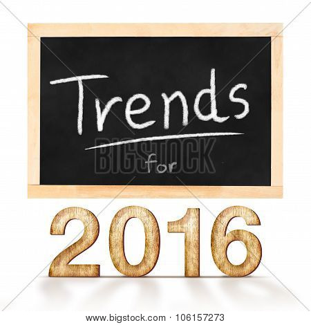 Trends For 2016 On Blackboard In White Background