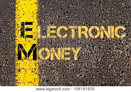 Business Acronym Em As Electronic Money