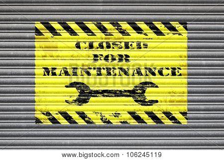 Closed For Maintenance Shutter