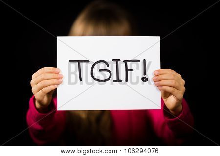 Child Holding Tgif Sign