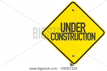 Under Construction sign isolated on white background