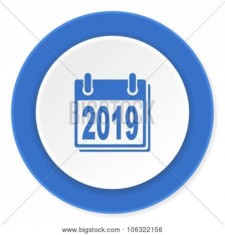 new year 2019 blue circle 3d modern design flat icon on white background