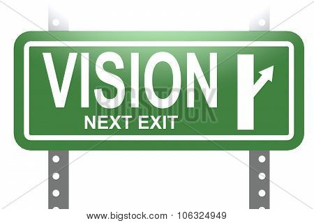 Vision Green Sign Board Isolated