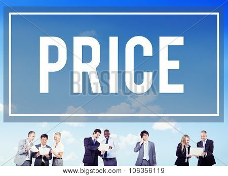 Price Cost Expense Money Rate Value Commerce Concept