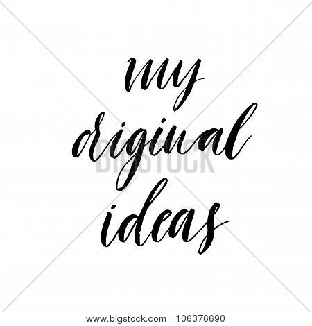 My Original Ideas Poster Or Card.
