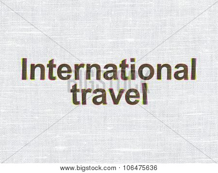Tourism concept: International Travel on fabric texture background