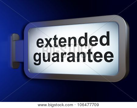 Insurance concept: Extended Guarantee on billboard background