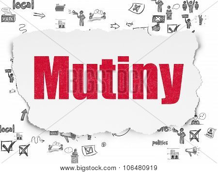 Politics concept: Mutiny on Torn Paper background