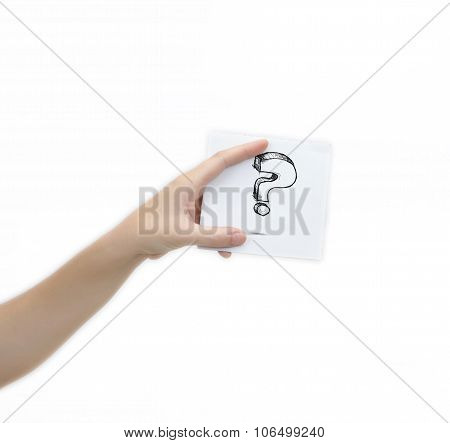 Hand Holding A Piece Of Paper With Sketchy Question Mark Symbol, Isolated On White.