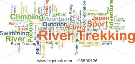 Background concept wordcloud illustration of river trekking