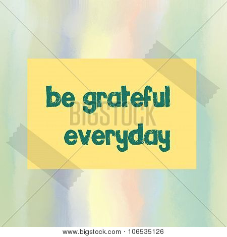 Be grateful everyday message