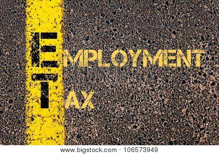 Business Acronym Et As Employment Tax