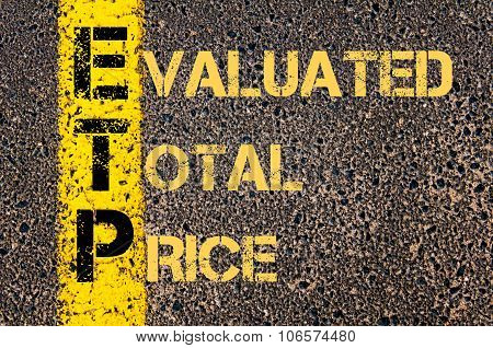 Business Acronym Etp As Evaluated Total Price