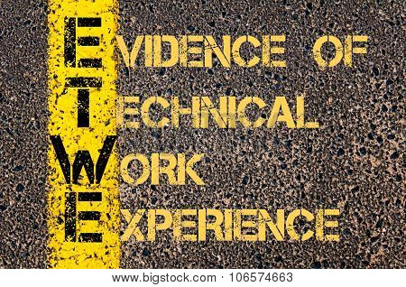 Business Acronym Etwe As Evidence Of Technical Work Experience