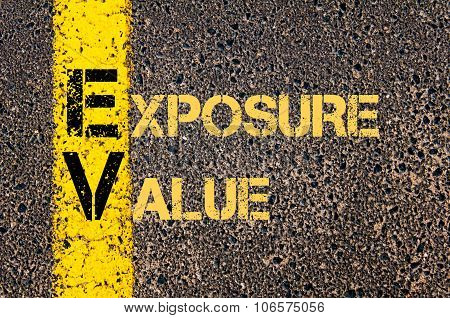 Business Acronym Ev As Exposure Value