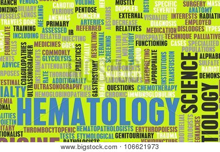 Hematology or Hematologist Medical Field Specialty As Art