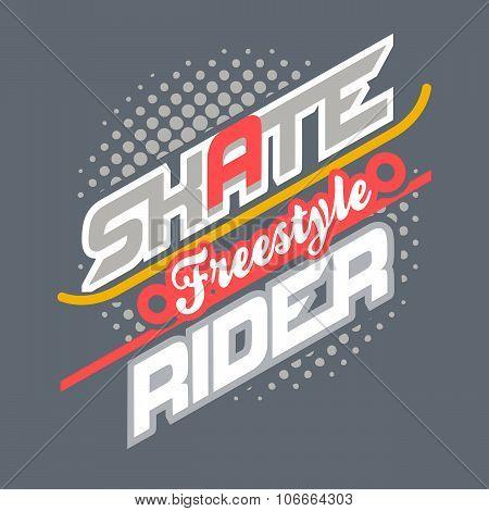 Skate Rider T-shirt Typography