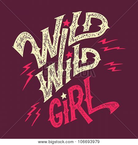 Wild Wild Girl Hand-lettering T-shirt