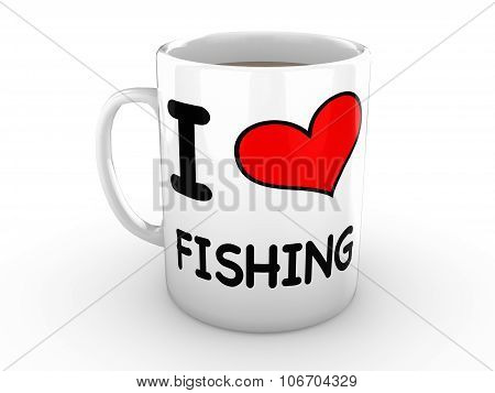 I Love Fishing - Red Heart On A White Mug