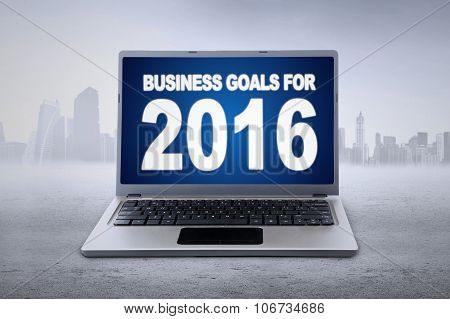 Laptop With Business Goals For 2016