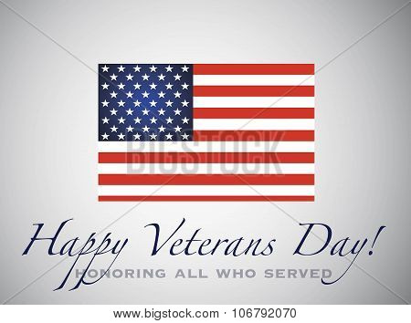 Happy Veterans Day. Honoring All Who Served