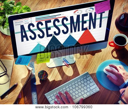 Assessment Evaluation Opinion Planning Estimate Concept