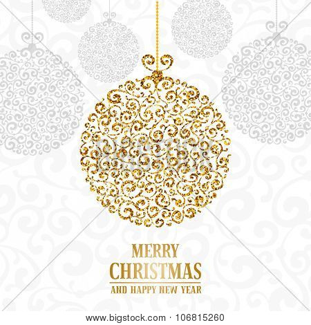 Luxury Christmas and New Year greeting card with golden glitter texture on rich ornate Christmas ball, space for your text on white background. Vector illustration.