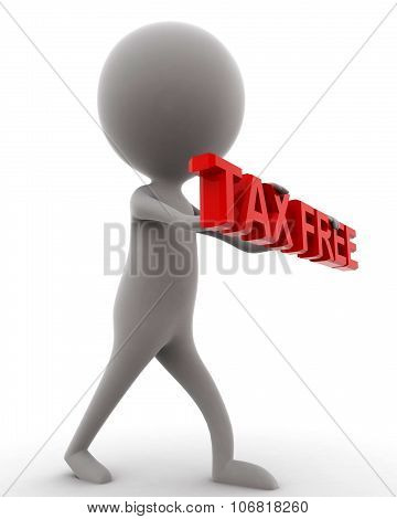 3D Man Holding Tax Free Concept
