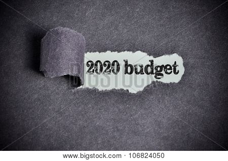 2020 Budget Word Under Torn Black Sugar Paper