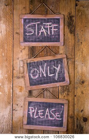 Reserved Only For The Staff