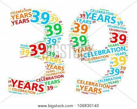 Colorful word cloud for celebrating a 39 year birthday or anniversary