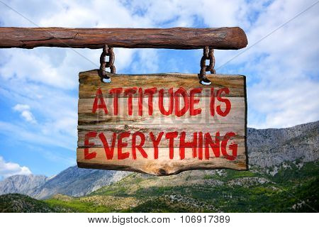 Attitude Is Everything Motivational Phrase Sign